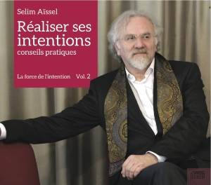 CD Réaliser ses intentions vol.2, Selim Aïssel