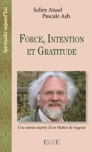 eBook Force, Intention, Gratitude, Selim Aïssel